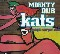 Mighty Dub Kats Magic Carpet Ride