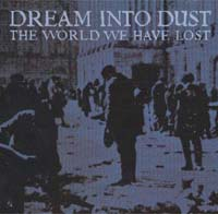 Dream Into Dust World We Have Lost CD 121918