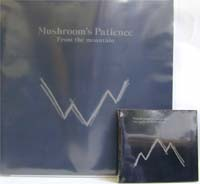 Mushroom's Patience From The Mountain CD/LP 133229