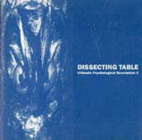 Dissecting Table Ultimate Psychological Description 2 CD 567068