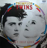 Thompson Twins Get That Love 12'' 582230